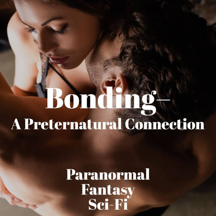 Bonding A Preternatural Connection Trope