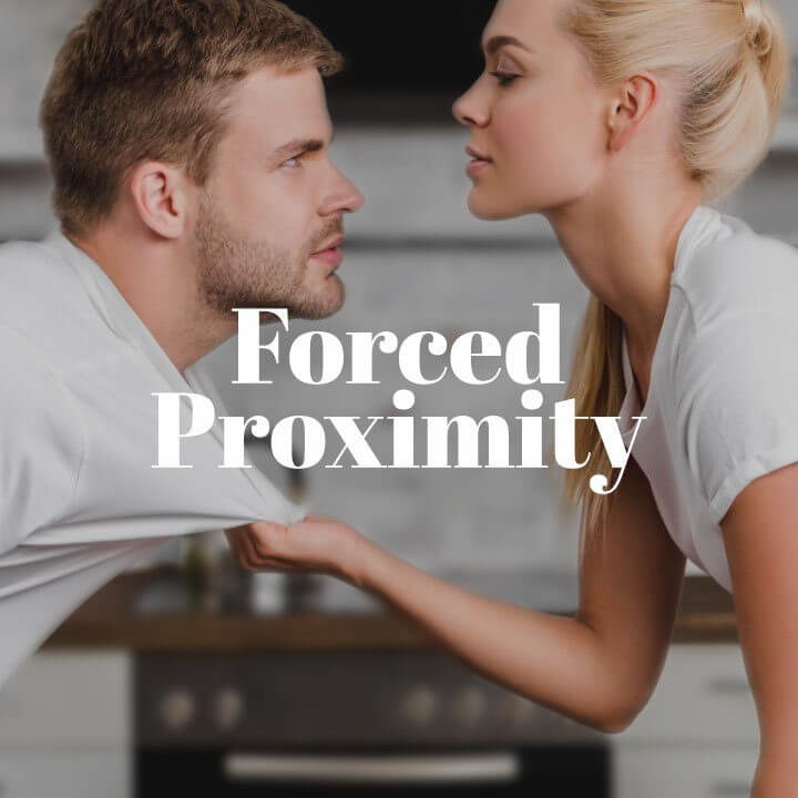 Forced Proximity Trope
