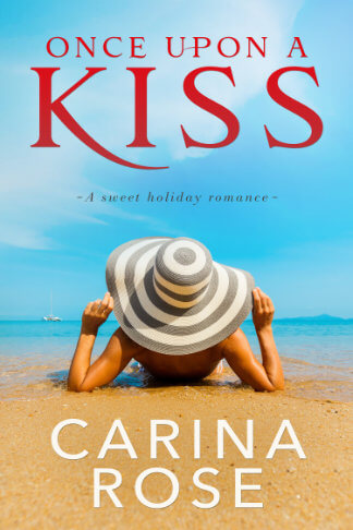 New Book cover Author by Carina Rose for book Once upon a kiss