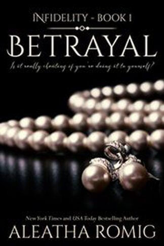 Betrayal Book Cover for Aleatha Romig book