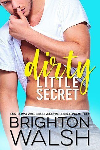 Book Cover for Dirty Little Secret by Brighton Walsh