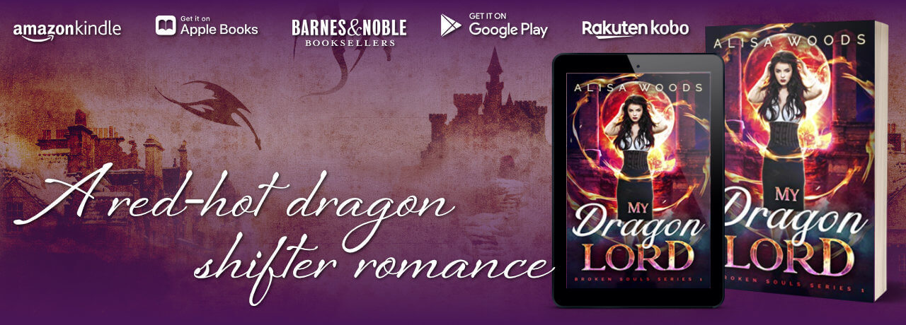 ad for Alisa WoodsAlisa Woods My Dragon Lord (Broken Souls 1) Dragon Lord (Broken Souls 1)