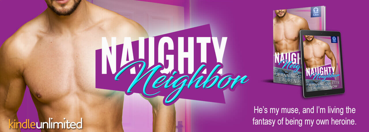ad for Naughty Neighbor by author Lauren Runow