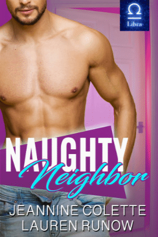 Book cover for Naughty Neighbor a book by Jeannine and Lauren