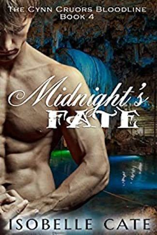 Isobelle Cate: Midnight's Fate The Cynn Cruors Bloodline Series