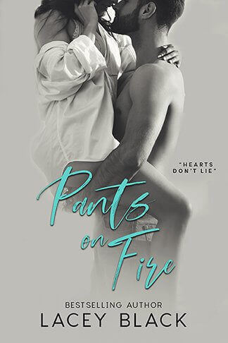 Lacey Black | Pants on Fire