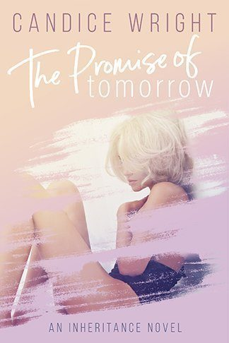 Candice Wright | The Promise of Tomorrow