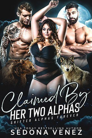 Sedona Venez | Claimed by Her Two Alphas