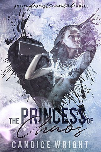 Candice Wright   The Princess of Chaos