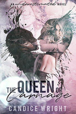 Candice Wright | The Queen of Carnage